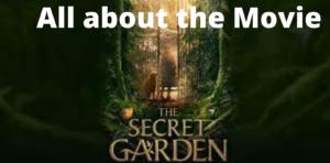 The Secret Garden Movie 2020 Trailer Cast How To Watch Online